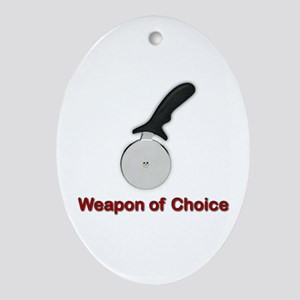 The Weapon of Choice Oval Ornament