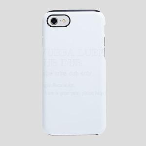 Wubba Lubba Dub Dub - Defini iPhone 8/7 Tough Case