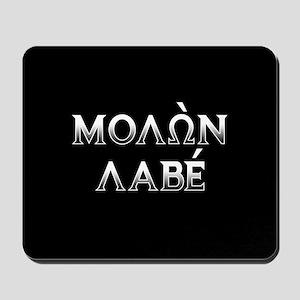 Molon Labe: Mousepad