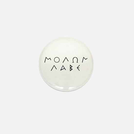 Molon Labe (Script): Mini Button