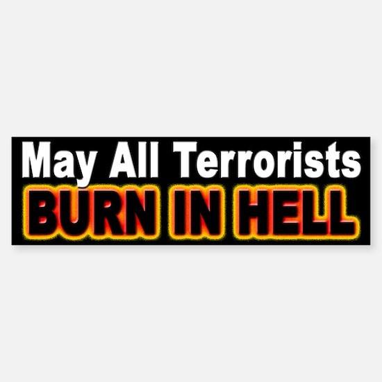 Terrorists Burn in Hell Bumper Bumper Bumper Sticker