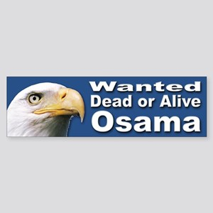 Osama Wanted Dead or Alive Bumper Sticker