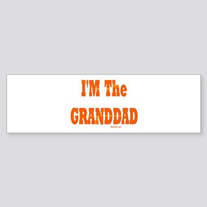 I'm The Granddad Bumper Sticker