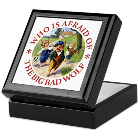 Who Is Afraid Of The Big Bad Wolf Keepsake Box