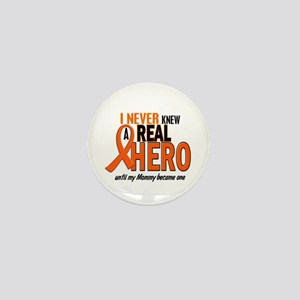Never Knew A Hero 2 ORANGE (Mommy) Mini Button