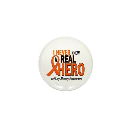 Never Knew A Hero 2 ORANGE (Mommy) Mini Button