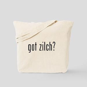got zilch? Tote Bag