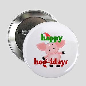 """happy hog-idays 2.25"""" Button"""