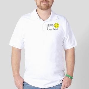 I'm Not Ignoring You, I Have Autism Golf Shirt