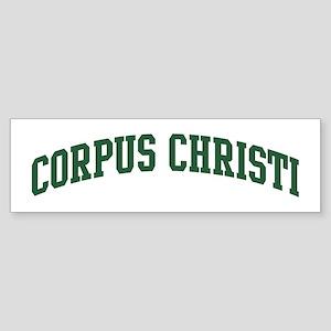 Corpus Christi (green) Bumper Sticker