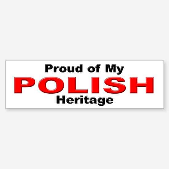 Proud Polish Heritage Bumper Bumper Bumper Sticker