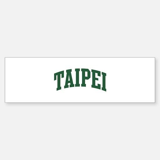 Taipei (green) Bumper Bumper Bumper Sticker