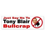 No Tony Blair Bullcrap Bumper Sticker