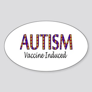 Autism, Vaccine Induced Oval Sticker
