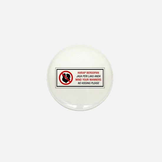 No Kissing, Malaysia Mini Button
