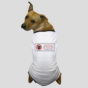 No Kissing, Malaysia Dog T-Shirt