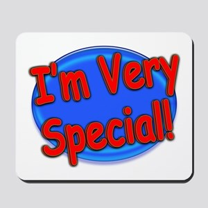 I'm Very Special Mousepad
