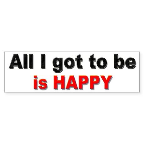 Happy Bumper Sticker for Happy People