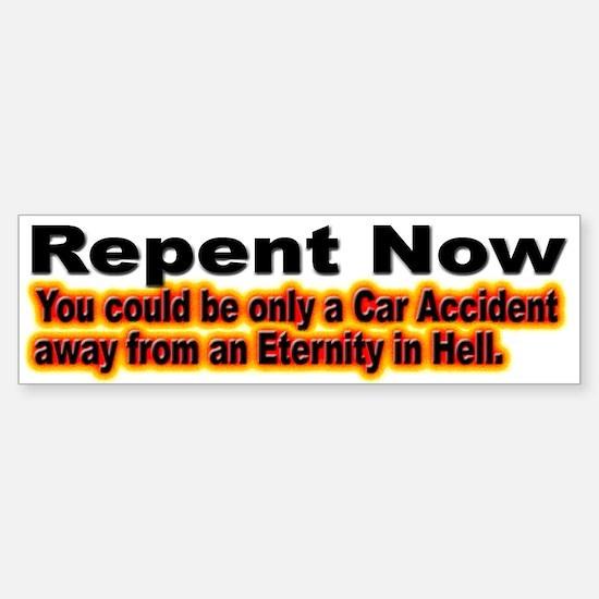 Pray and Repent Now Bumper Bumper Bumper Sticker