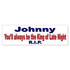 Johnny King of Late Night Bumper Bumper Sticker