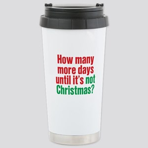 Not Christmas Stainless Steel Travel Mug