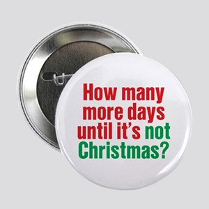 "Not Christmas 2.25"" Button"