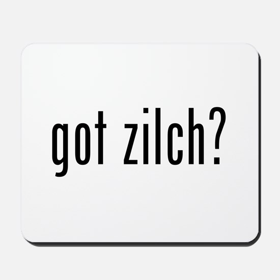got zilch? Mousepad