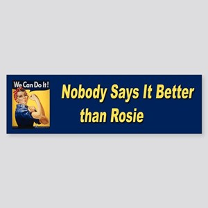 Rosie Riveter Says It Best Bumper Sticker