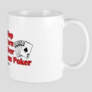 The Flop, The Turn, The River Mug