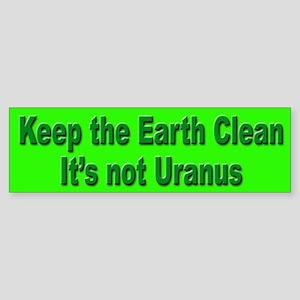 Keep the Earth Clean Bumper Sticker