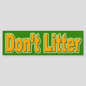Don't Litter Bumper Sticker for the Environment