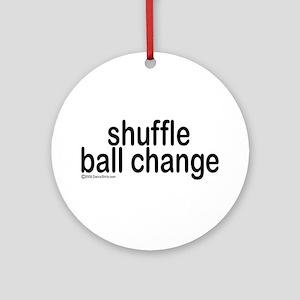 Shuffle Ball Change Ornament (Round)
