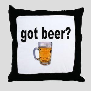 got beer? for Beer Lovers Throw Pillow