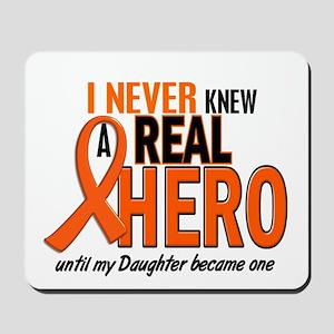 Never Knew A Hero 2 ORANGE (Daughter) Mousepad