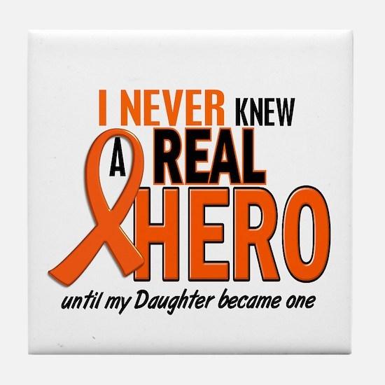 Never Knew A Hero 2 ORANGE (Daughter) Tile Coaster