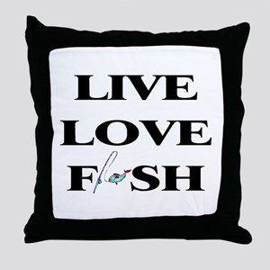 Live, Love, Fish Throw Pillow