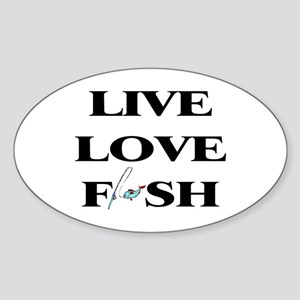 Live, Love, Fish Oval Sticker