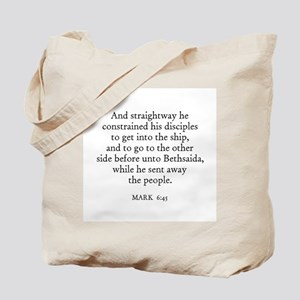 MARK  6:45 Tote Bag