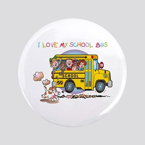"I Love My Schoolbus 3.5"" Button"