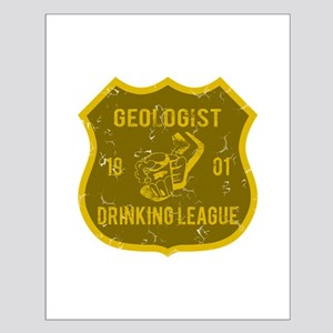 Geologist Drinking League Small Poster