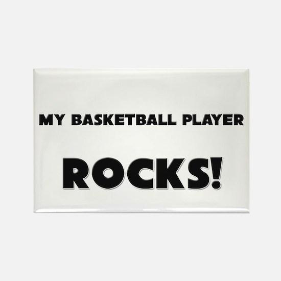 MY Basket Maker ROCKS! Rectangle Magnet