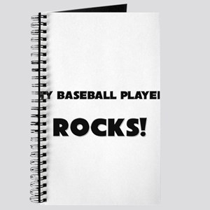 MY Baseball Player ROCKS! Journal