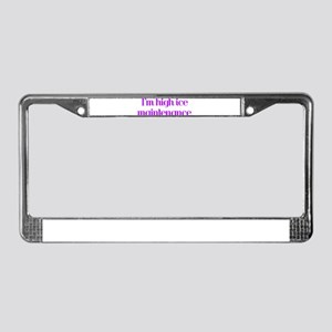 i'm high ice maintenance-pink License Plate Frame