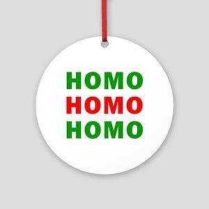 Homo Homo Homo Ornament (Round)