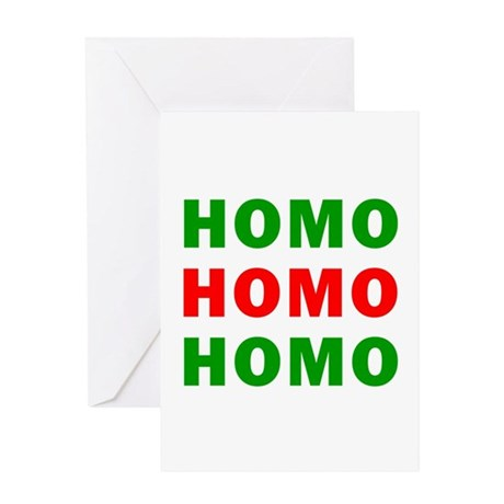 Homo Homo Homo Greeting Card