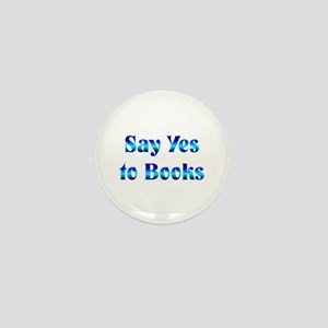 Say Yes Mini Button