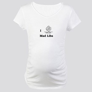 Mad Libs Rock Maternity T-Shirt