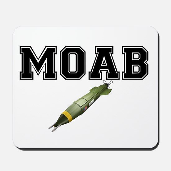 MOAB - MOTHER OF ALL BOMBS Mousepad