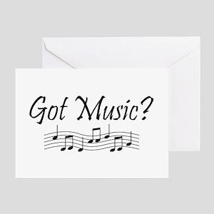 Got Music? Greeting Card