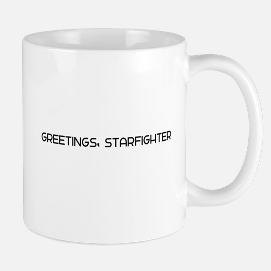 Greetings, Starfighter Mugs